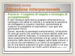 cognizione sociale attrazione interpersonale21