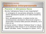 cognizione sociale attrazione interpersonale3