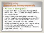 cognizione sociale attrazione interpersonale9
