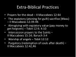 extra biblical practices