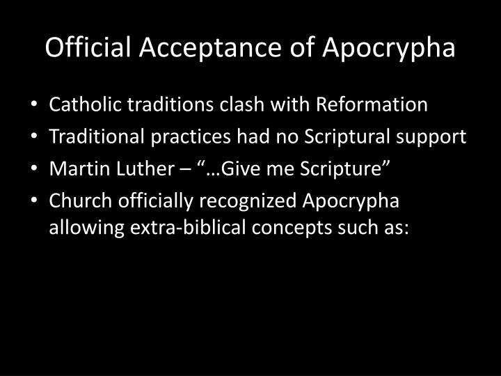 Official Acceptance of Apocrypha