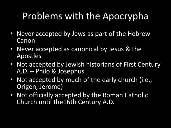 Problems with the Apocrypha