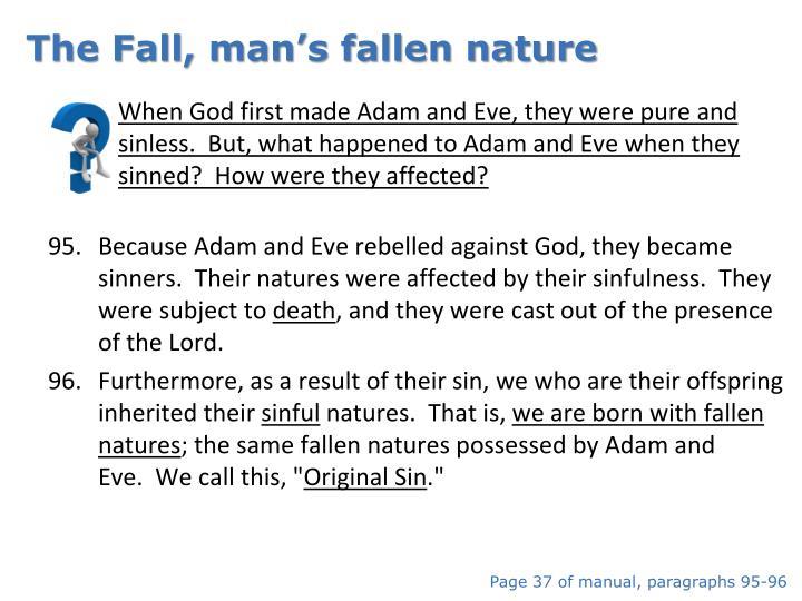 The Fall, man's fallen nature