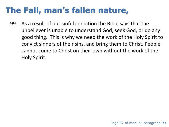 The Fall, man's fallen nature,