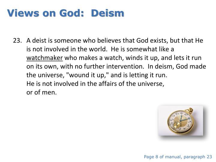 Views on God:  Deism