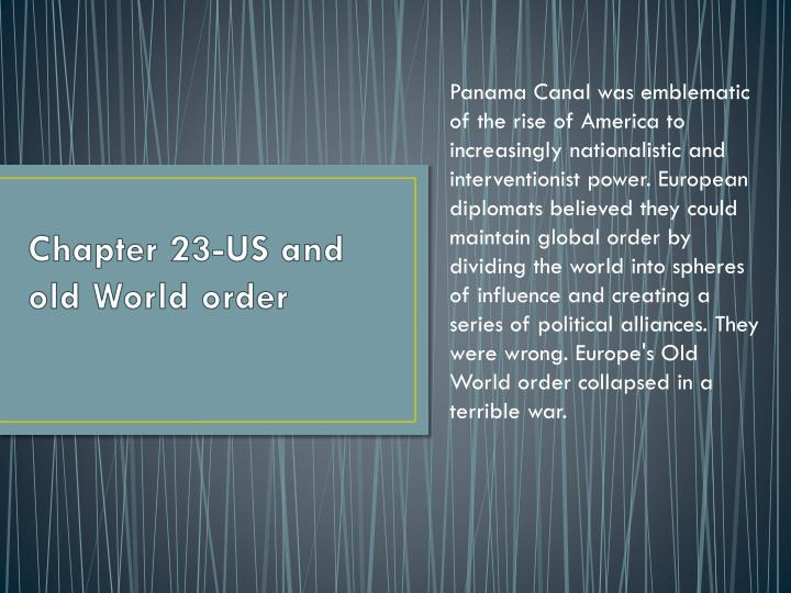 Chapter 23-US and old World order
