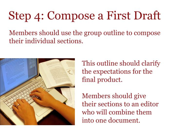 Step 4: Compose a First Draft