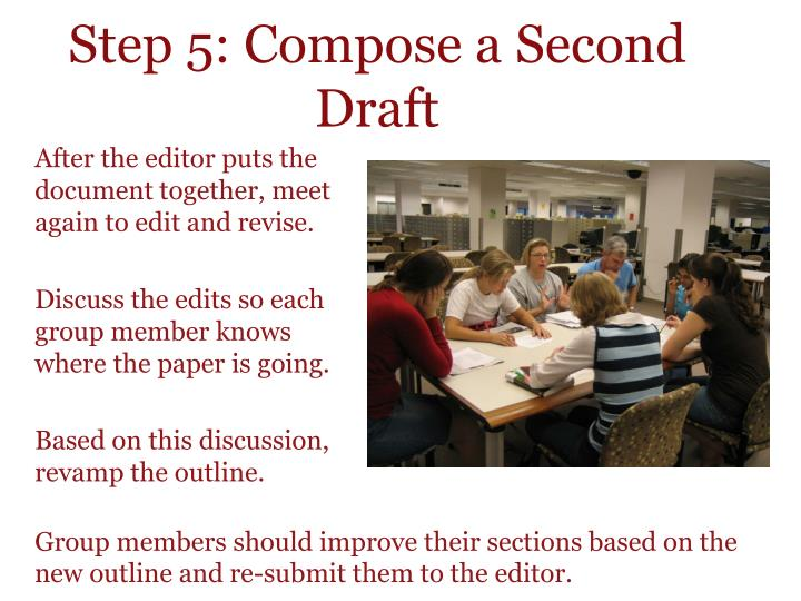 Step 5: Compose a Second Draft