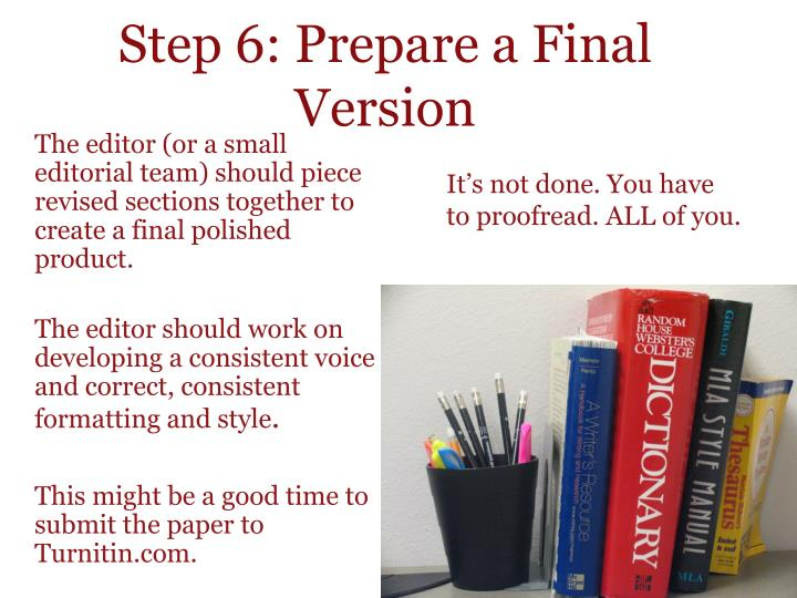 Step 6: Prepare a Final Version