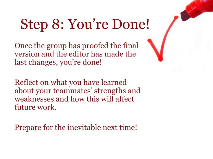 Step 8: You're Done!