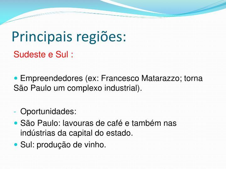Principais regiões: