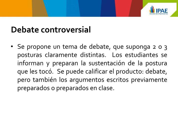 Debate controversial