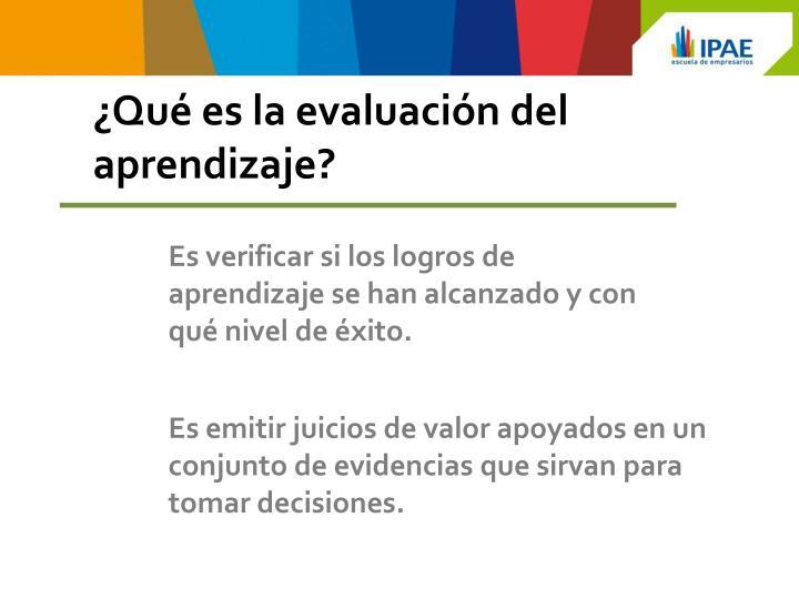 ¿Qué es la evaluación del aprendizaje?