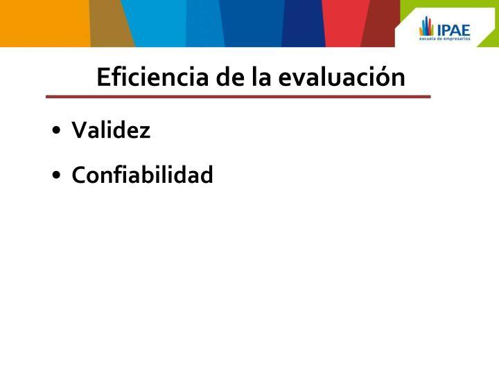 Eficiencia de la evaluación