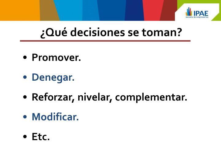 ¿Qué decisiones se toman?