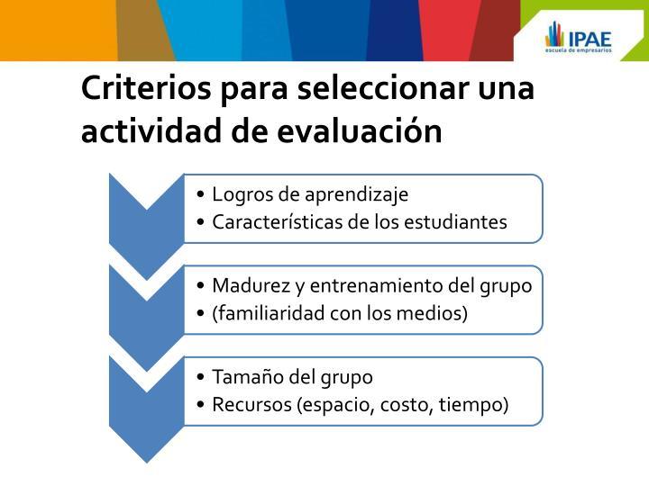 Criterios para seleccionar una actividad de evaluación