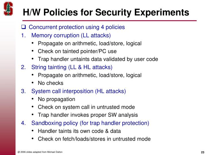 H/W Policies for Security Experiments