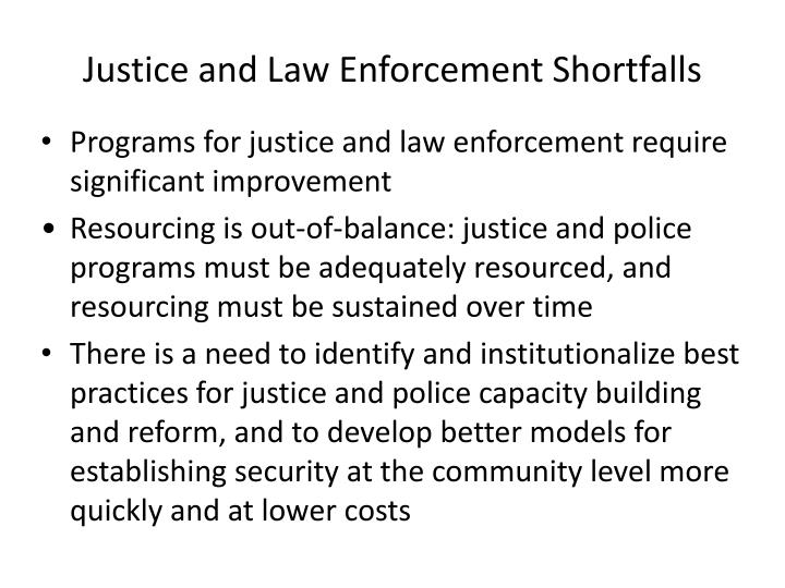 Justice and Law Enforcement Shortfalls