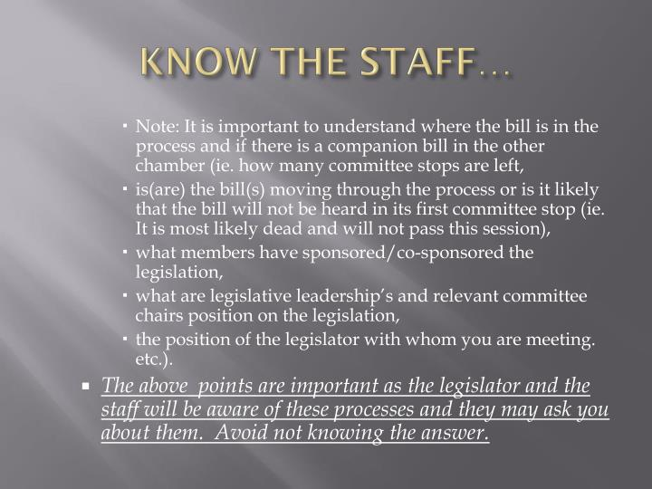 Know the staff