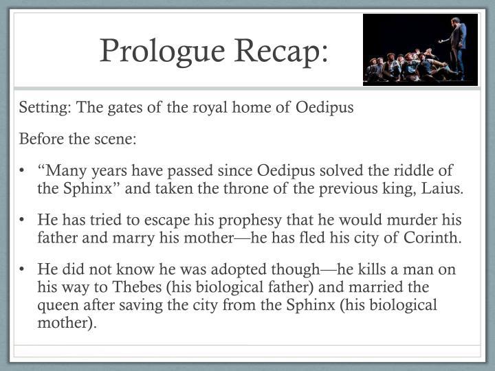 Prologue Recap: