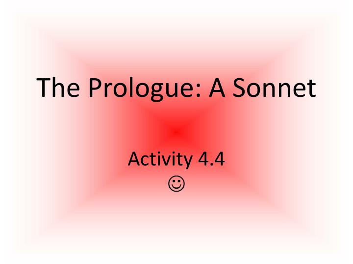 The Prologue: A Sonnet
