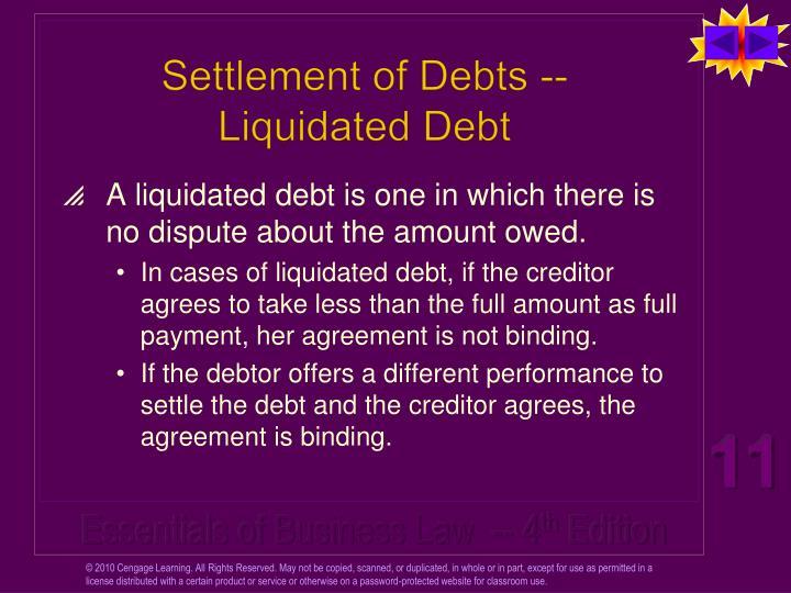 Settlement of Debts -- Liquidated Debt