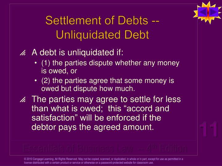 Settlement of Debts -- Unliquidated Debt