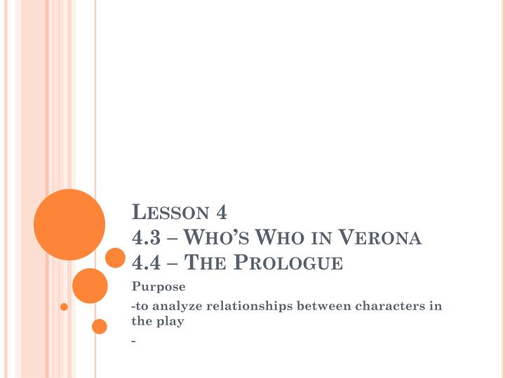 Lesson 4 4 3 who s who in verona 4 4 the prologue