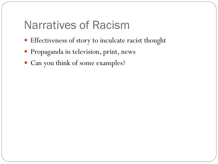 Narratives of Racism