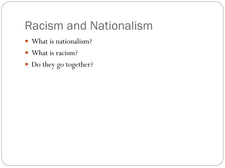 Racism and nationalism