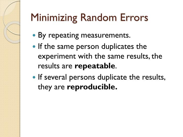 Minimizing Random Errors