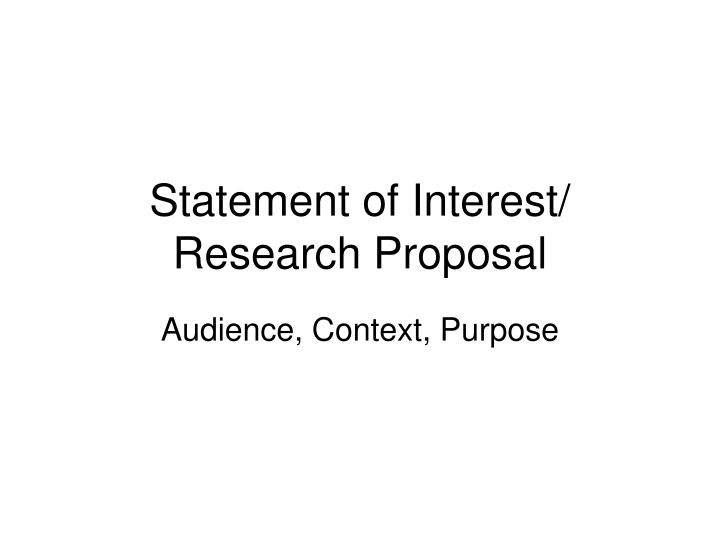 Statement of interest research proposal