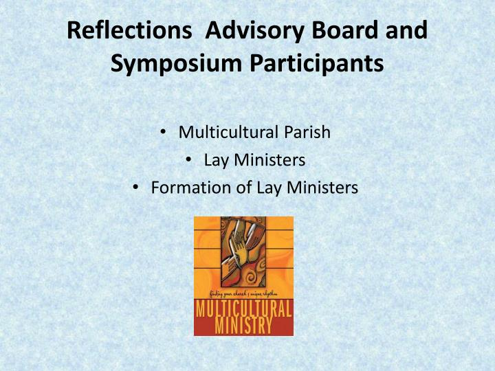 Reflections  Advisory Board and Symposium Participants