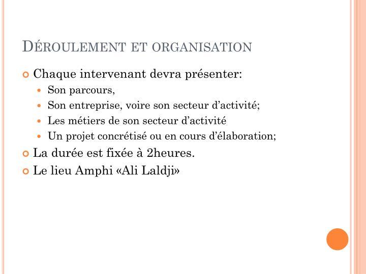 Déroulement et organisation