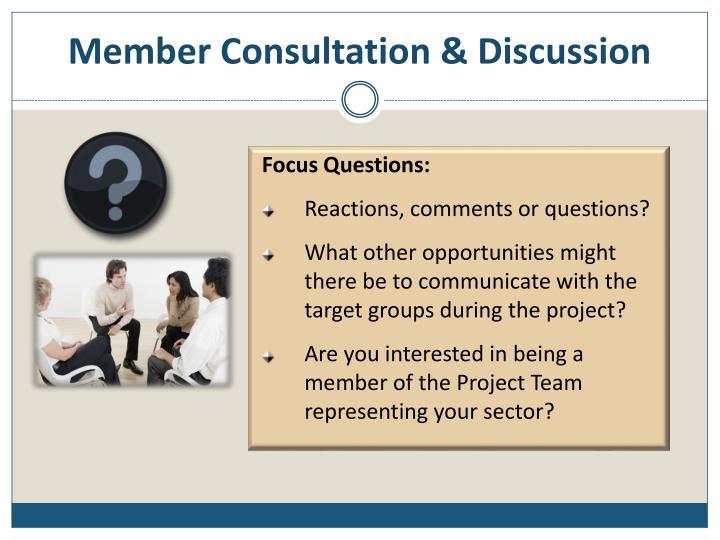 Member Consultation & Discussion