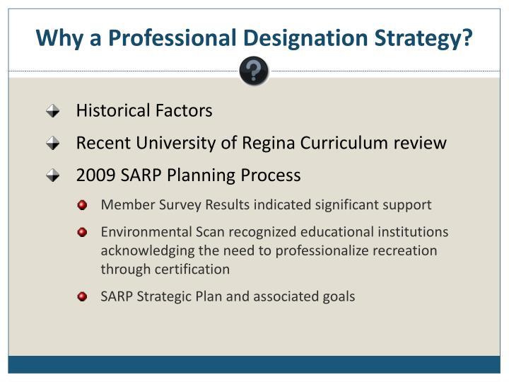 Why a Professional Designation Strategy?