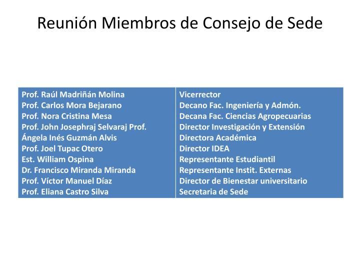 Reunión Miembros de Consejo de Sede