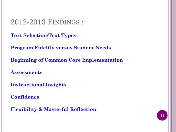 2012-2013 Findings :