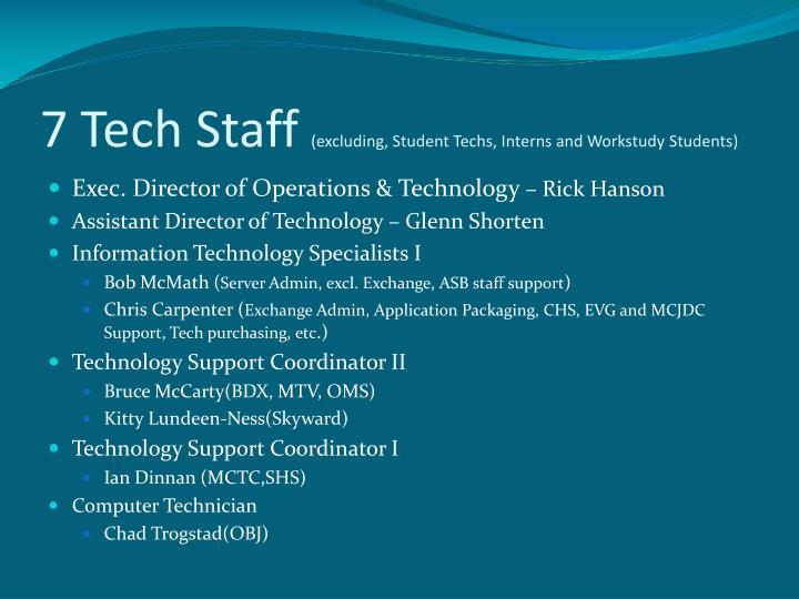 7 Tech Staff