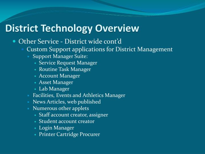 District Technology Overview