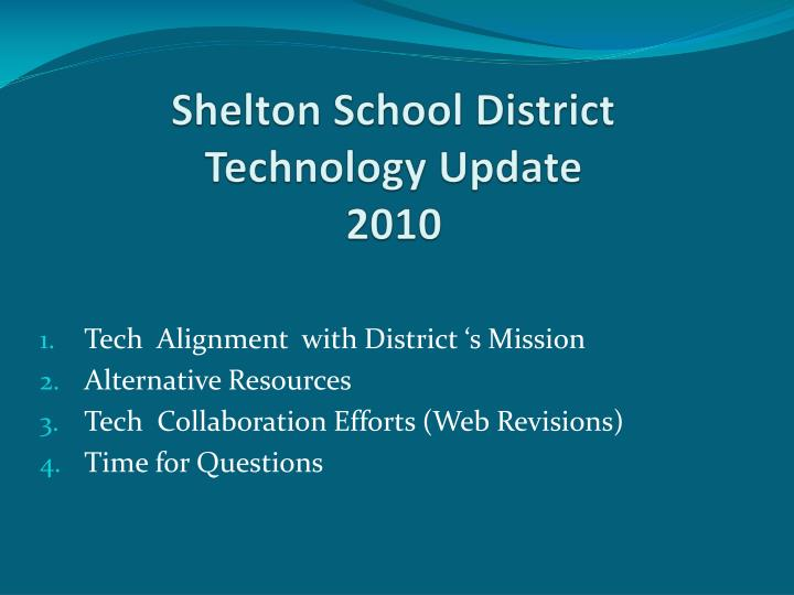 Shelton school district technology update 20101