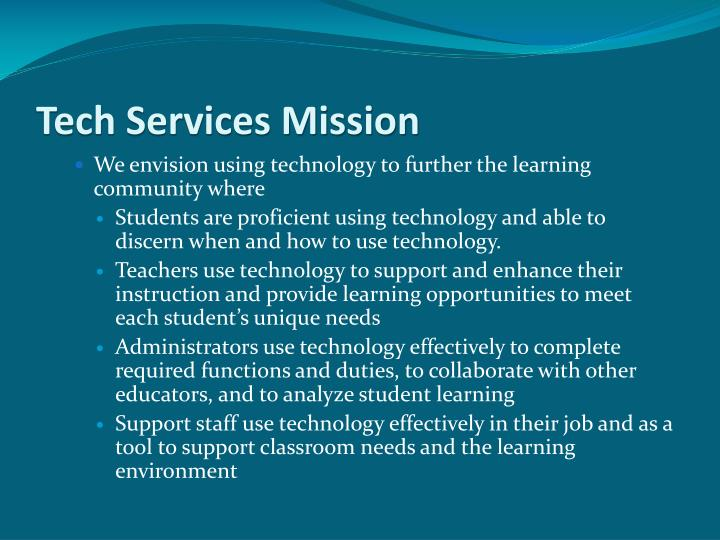 Tech Services Mission