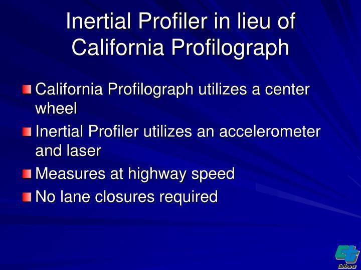 Inertial Profiler in lieu of California