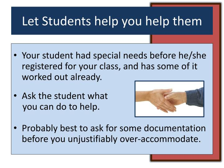Let Students help you help them