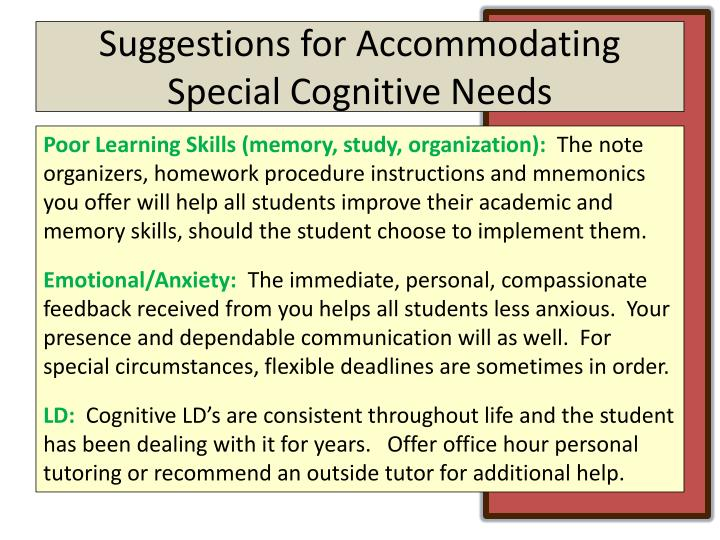 Suggestions for Accommodating Special Cognitive Needs