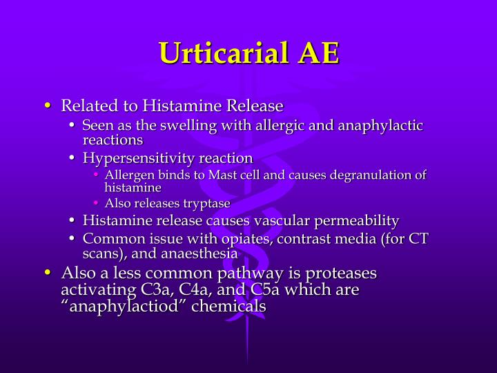 Urticarial AE