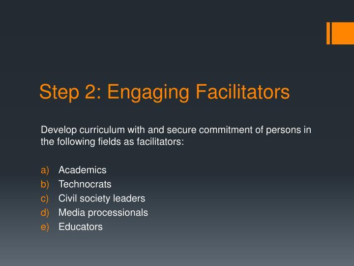 Step 2: Engaging Facilitators