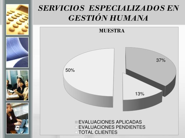 SERVICIOS  ESPECIALIZADOS EN