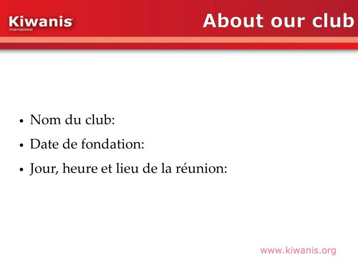 About our club