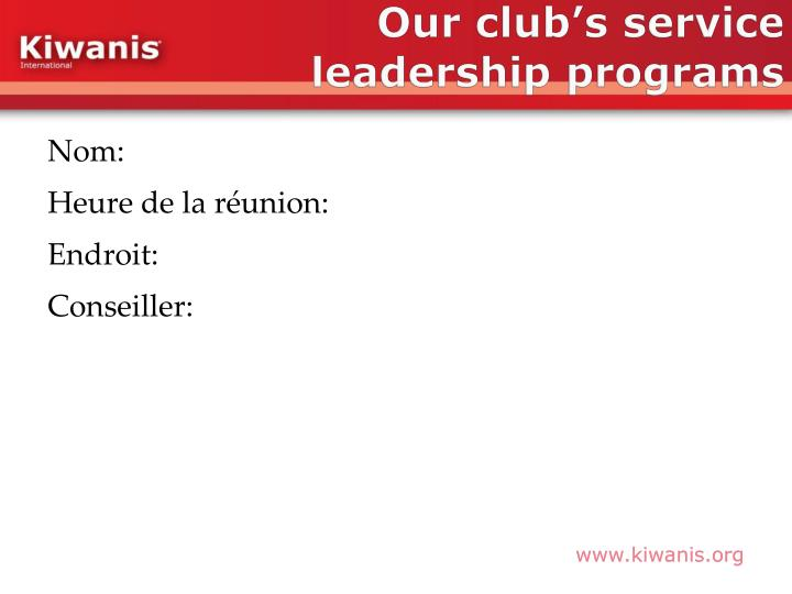 Our club's service leadership programs